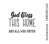 god bless this home and all who ... | Shutterstock .eps vector #1680381163