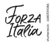 Forza Italia Forward Italy...