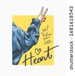 follow your heart slogan with... | Shutterstock .eps vector #1681618543