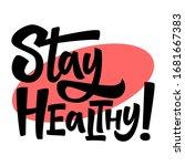 stay healthy. coronavirus covid ... | Shutterstock .eps vector #1681667383