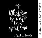 Abraham Lincoln Life Quote...