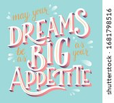 may your dreams be as big as... | Shutterstock .eps vector #1681798516