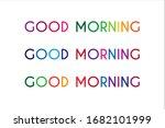 colorful good morning lettering ... | Shutterstock .eps vector #1682101999