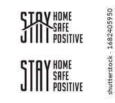 stay home. stay safe. stay... | Shutterstock .eps vector #1682405950