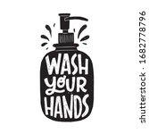 wash your hands hand lettering... | Shutterstock .eps vector #1682778796