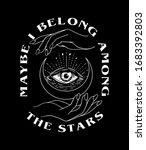 maybe i belong among the stars...   Shutterstock .eps vector #1683392803