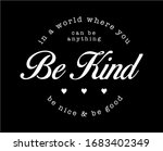 be kind  be nice  be good... | Shutterstock .eps vector #1683402349