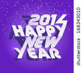 happy new 2014 year background. ... | Shutterstock .eps vector #168343010