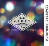 holidays handwritten typography ... | Shutterstock .eps vector #168369638
