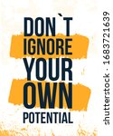 Do Not Ignore Your Own...