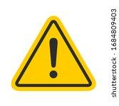 hazard warning attention sign... | Shutterstock .eps vector #1684809403