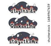 quarantine  stay inside  stay... | Shutterstock .eps vector #1684967659