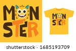 Monster Typography T Shirt...