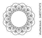 black and white round mandala...   Shutterstock .eps vector #1685747473