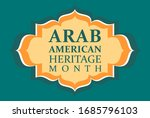 arab american heritage month.... | Shutterstock .eps vector #1685796103