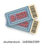 cinema ticket. realistic ticket ... | Shutterstock .eps vector #1685865589