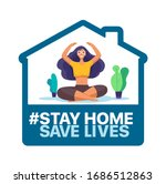 stay at home  save lives.... | Shutterstock .eps vector #1686512863
