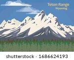 Teton Range  Mountain Range Of...