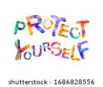protect yourself. words of... | Shutterstock .eps vector #1686828556