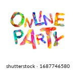 online party. words of colorful ... | Shutterstock .eps vector #1687746580