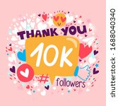 thank you 10000 or 10k...   Shutterstock .eps vector #1688040340