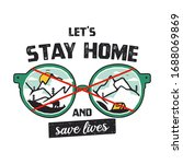 let's stay home and save lives... | Shutterstock .eps vector #1688069869