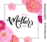 happy mother s day hand... | Shutterstock .eps vector #1689504046