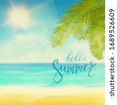 hello summer. tropical beach... | Shutterstock .eps vector #1689526609