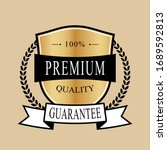 100  premium quality guarantee... | Shutterstock .eps vector #1689592813