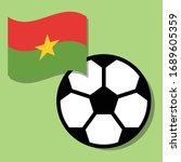 football ball with burkina faso ... | Shutterstock .eps vector #1689605359