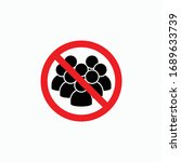 no crowd of people icon  do not ... | Shutterstock .eps vector #1689633739
