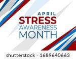 stress awareness month. vector... | Shutterstock .eps vector #1689640663