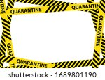 yellow quarantine warning tape... | Shutterstock .eps vector #1689801190