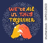we're all in this together.... | Shutterstock .eps vector #1690112023