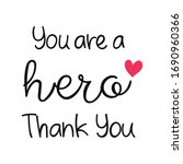Thank You Doctor And Nurses And ...