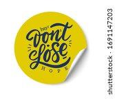 don't lose hope hand lettering. ... | Shutterstock .eps vector #1691147203