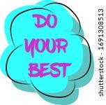 do your best lettering on blue... | Shutterstock .eps vector #1691308513