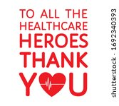 Thank You To All Healthcare...