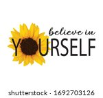 Believe In Yourself Slogan With ...