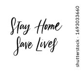 Stay Home. Save Lives. ...