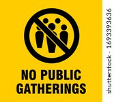 no public gatherings social... | Shutterstock .eps vector #1693393636