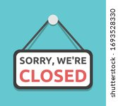 sorry  we're closed sign... | Shutterstock .eps vector #1693528330