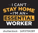 i can't stay home i'm an... | Shutterstock .eps vector #1693704289