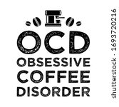 funny coffee quote and saying.... | Shutterstock .eps vector #1693720216