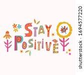 stay positive corona virus... | Shutterstock .eps vector #1694577220