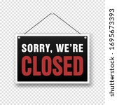 sorry we are closed sign on... | Shutterstock .eps vector #1695673393