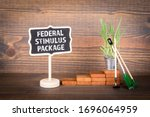 Federal Stimulus Package....