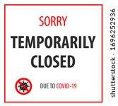 Warning Sign Temporarily Closed ...
