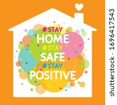 stay home  stay safe  stay... | Shutterstock .eps vector #1696417543