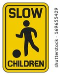 Children Slow Traffic Sign